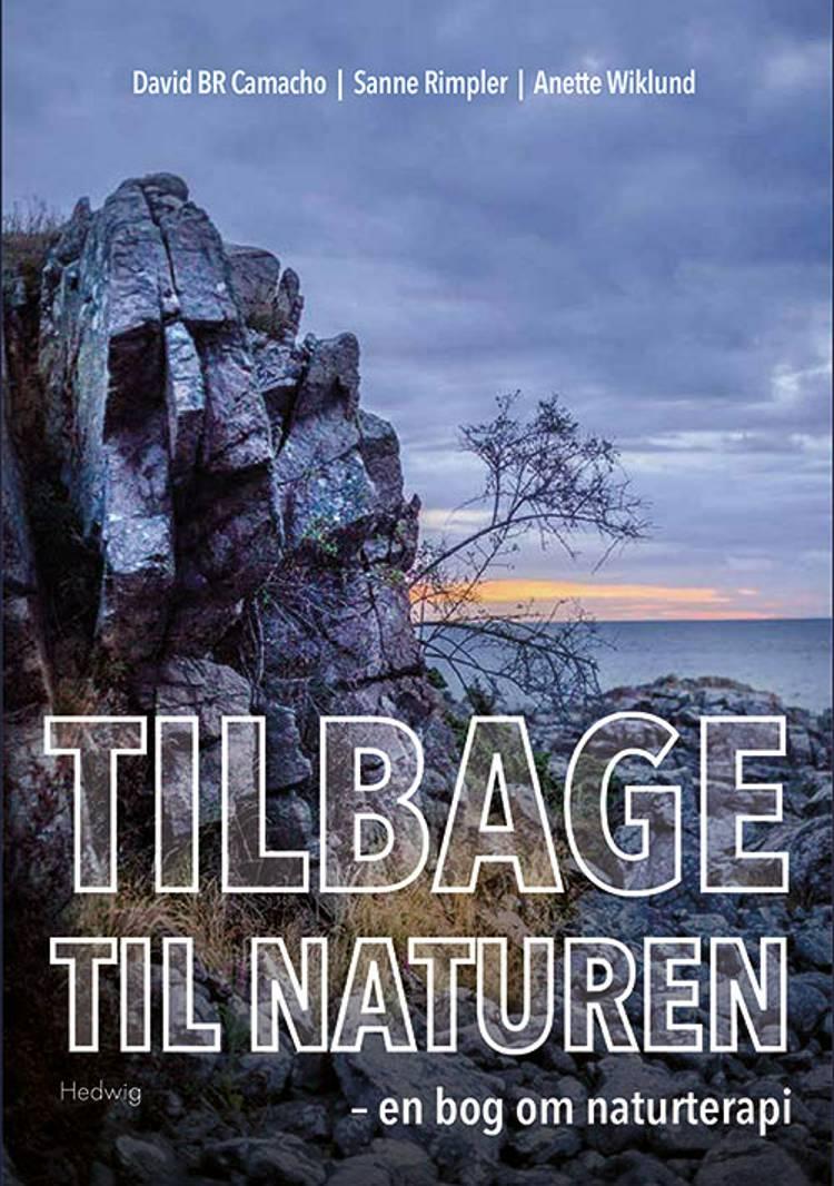 Tilbage til naturen af David B. R. Camacho og Sanne Rimpler og Anette Wiklund