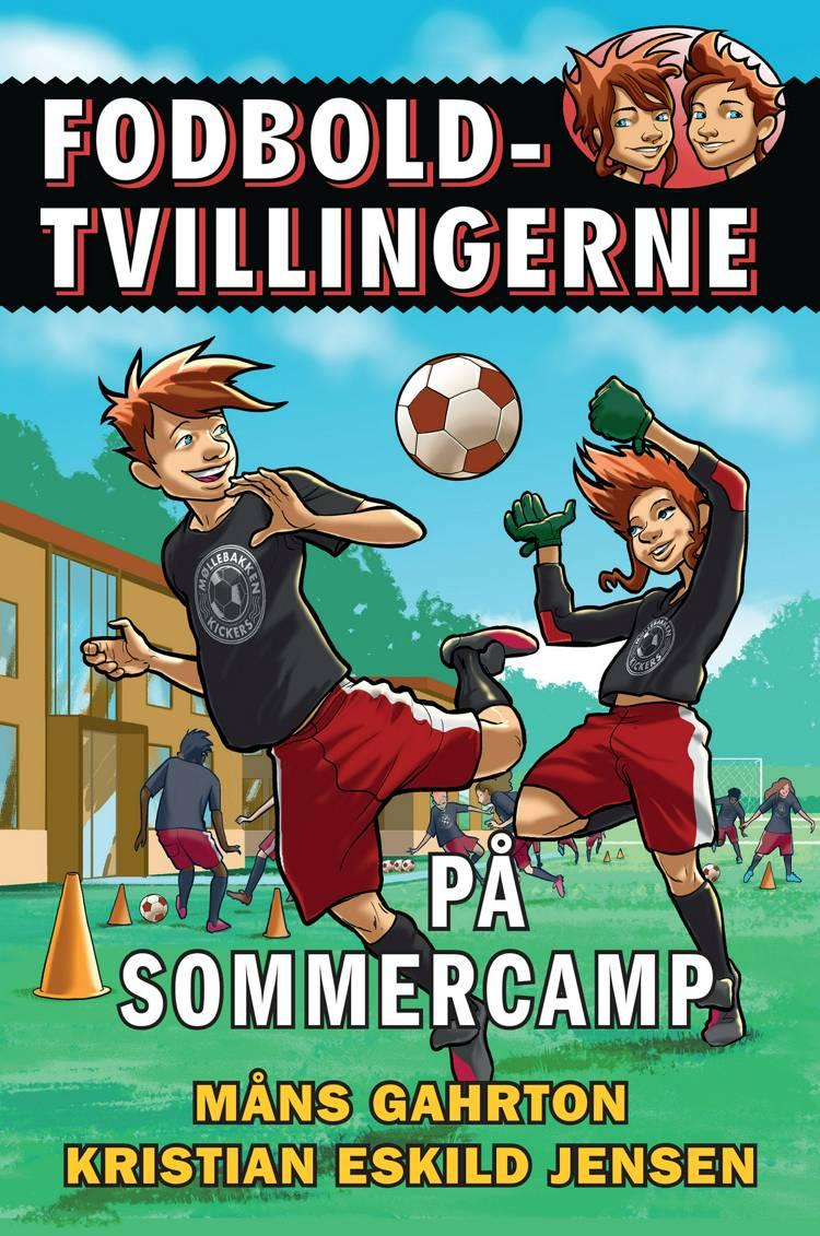 Fodboldtvillingerne: På sommercamp (3) af Måns Gahrton