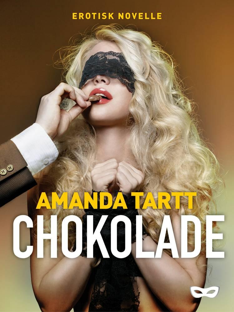 Chokolade af Amanda Tartt