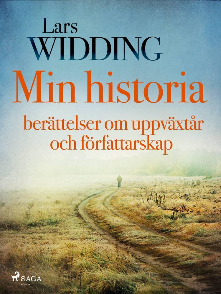 Min historia: berättelser om uppväxtår och författarskap af Lars Widding