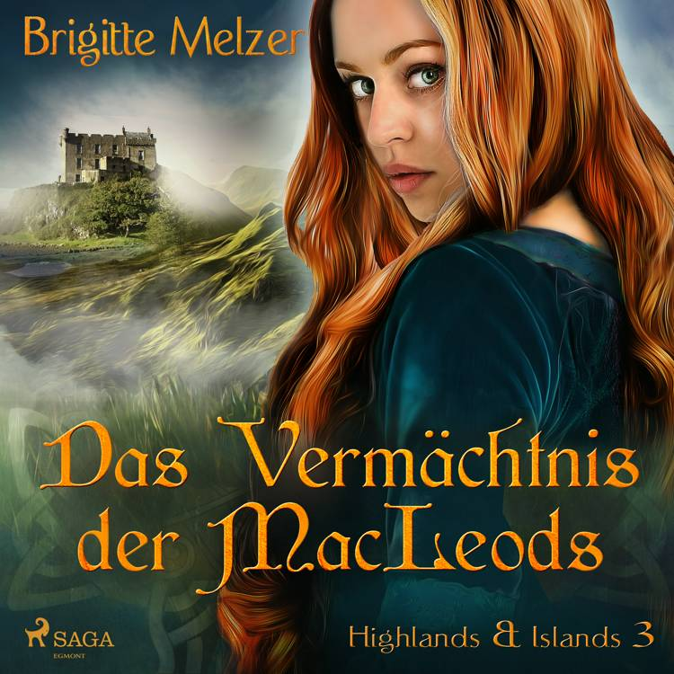 Das Vermächtnis der MacLeods (Highlands & Islands 3) af Brigitte Melzer