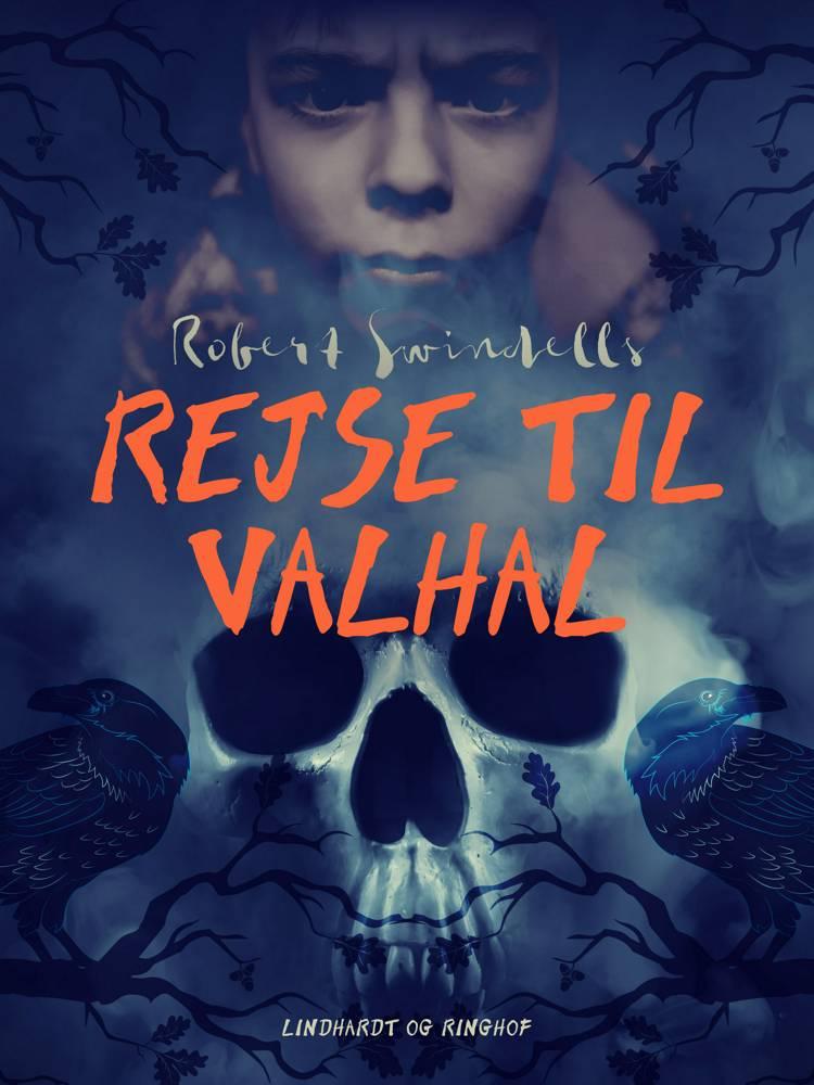 Rejse til Valhal af Robert Swindells