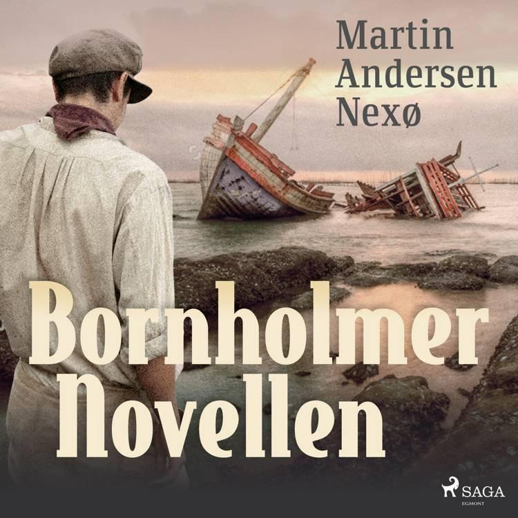 Bornholmer Novellen af Martin Andersen Nexø