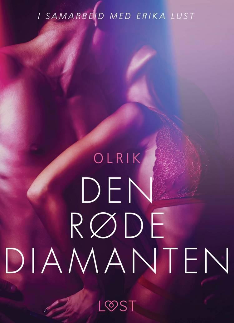 Den røde diamanten - en erotisk novelle af Olrik
