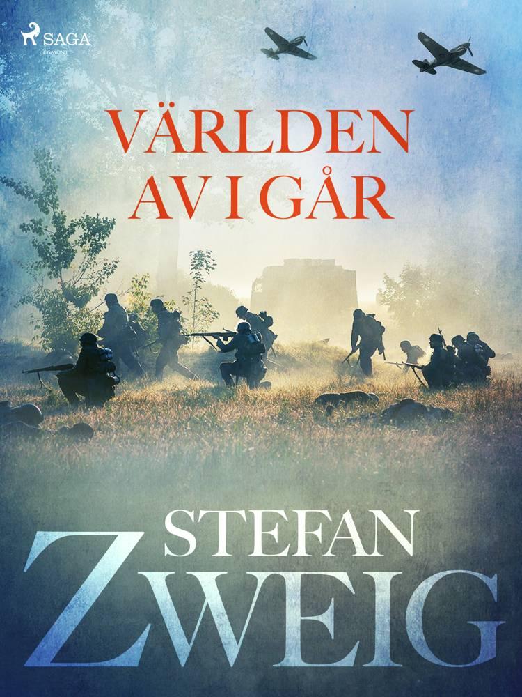 Världen av i går af Stefan Zweig