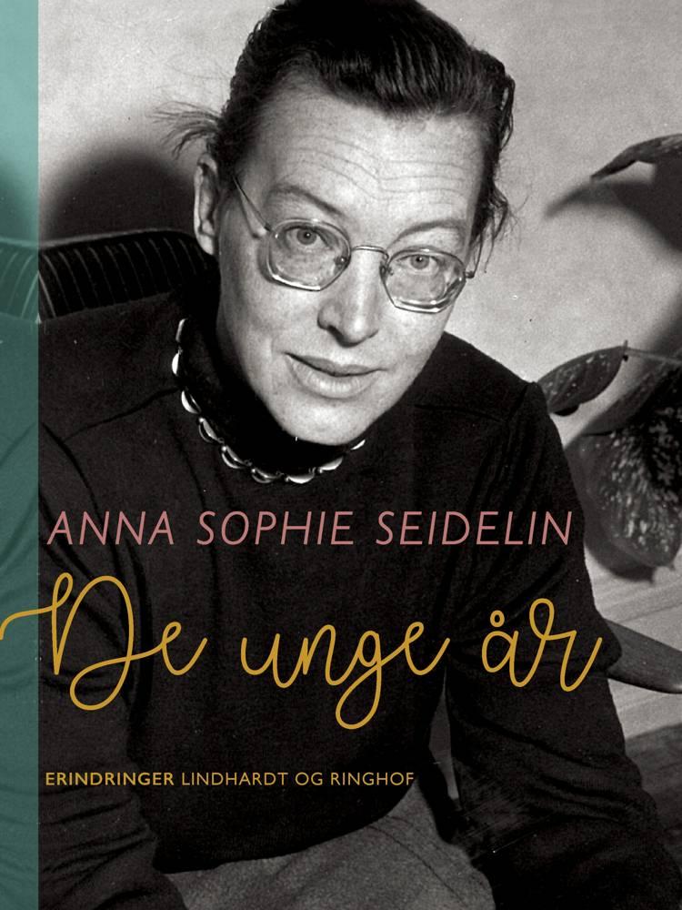 De unge år af Anna Sophie Seidelin