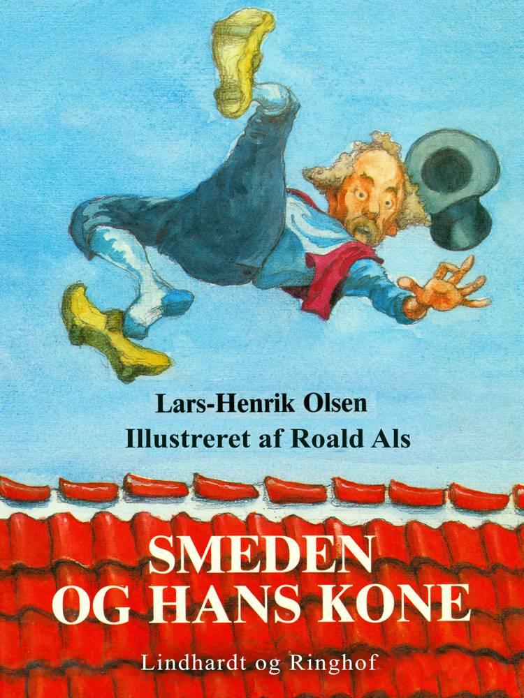 Smeden og hans kone af Lars-Henrik Olsen