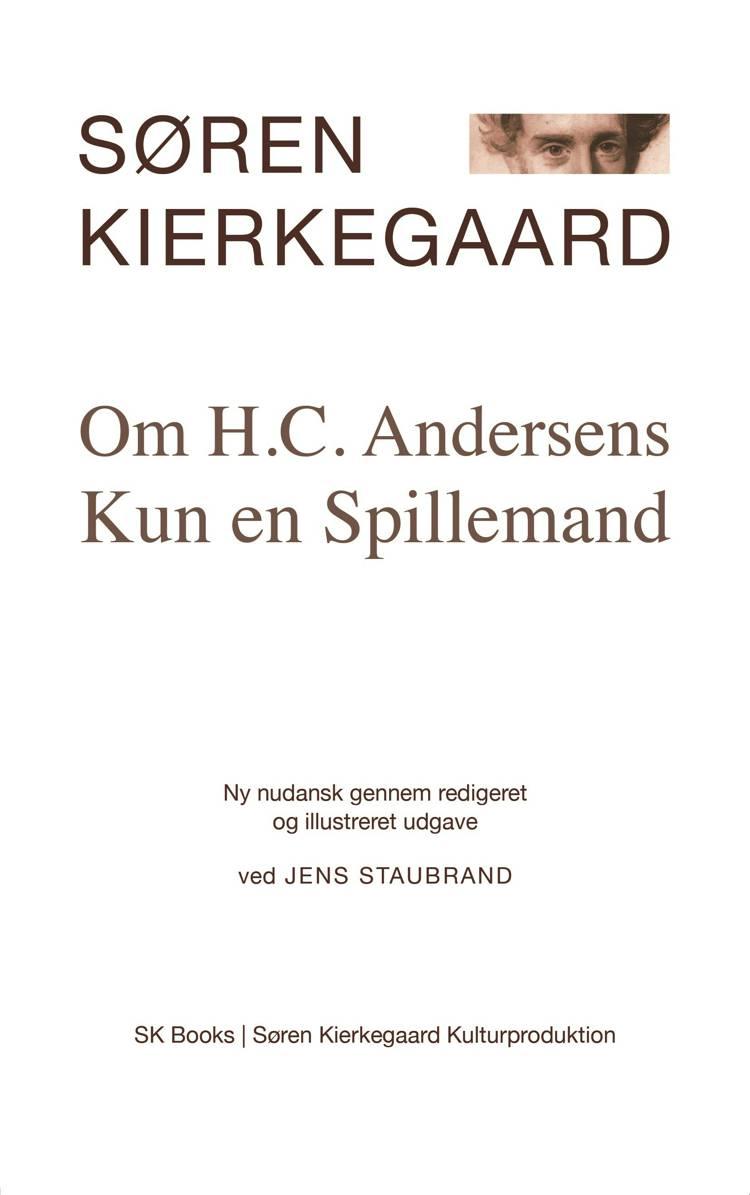 Om H.C. Andersens Kun en spillemand af Søren Kierkegaard
