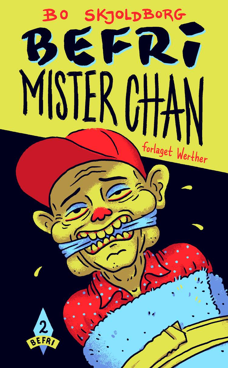 Befri Mister Chan af Bo Skjoldborg