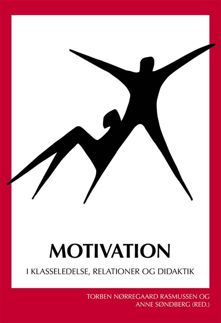 Motivation af Torben Nørregaard Rasmussen og Anne Søndberg