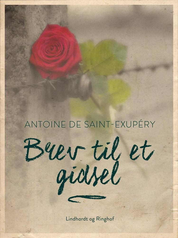 Brev til et gidsel af Antoine de Saint-Exupéry