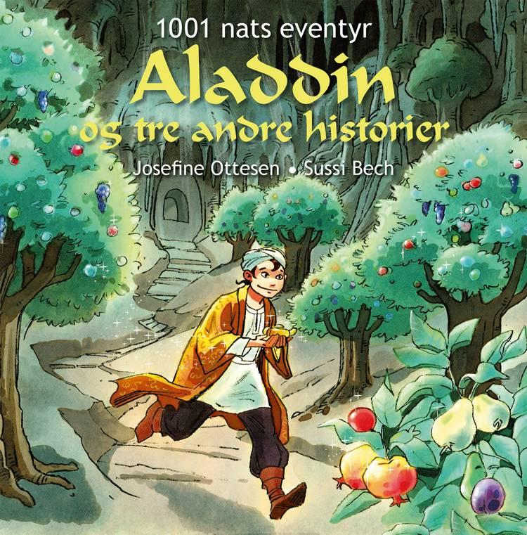 Aladdin og tre andre historier af Josefine Ottesen