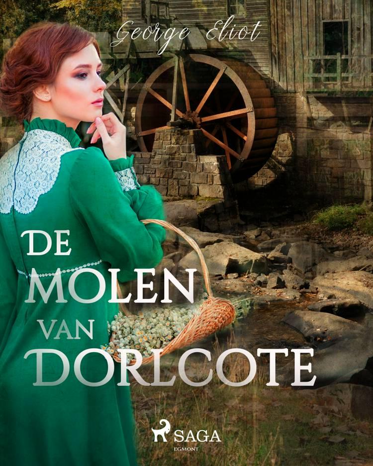 De molen van Dorlcote af George Eliot