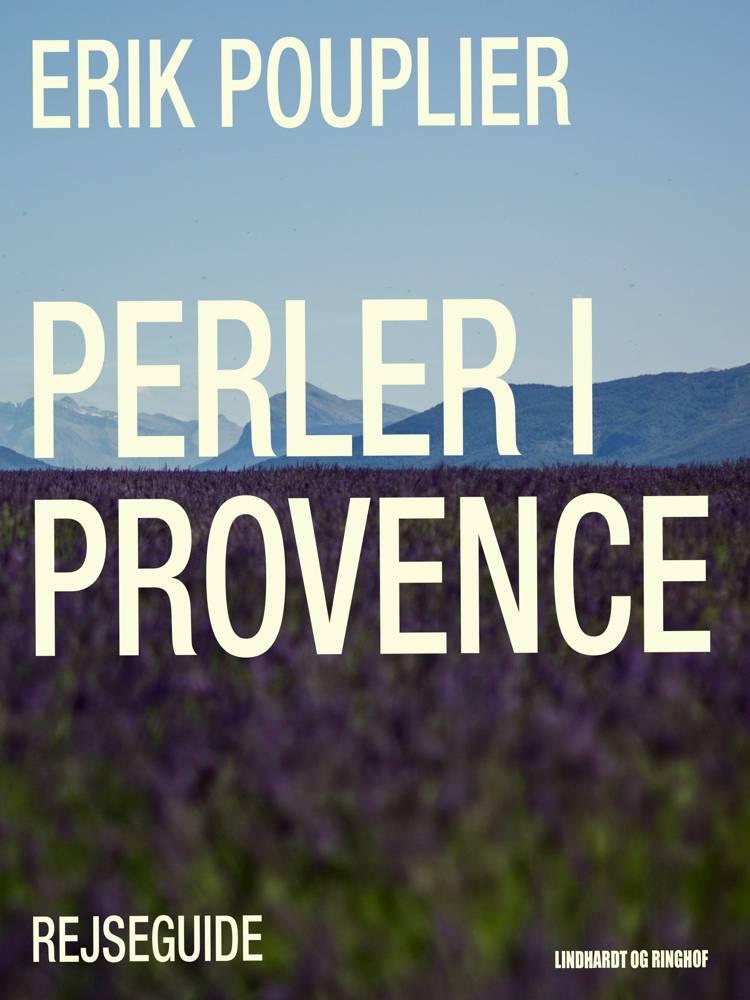 Perler i Provence af Erik Pouplier