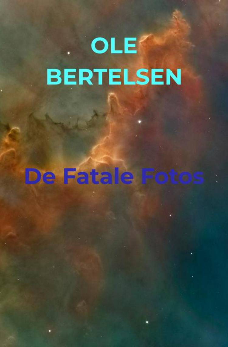 De Fatale Fotos af Ole Bertelsen