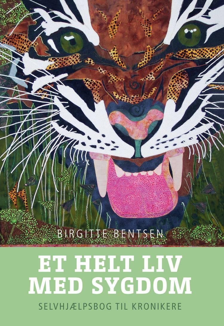 Et helt liv med sygdom af Birgitte Bentsen