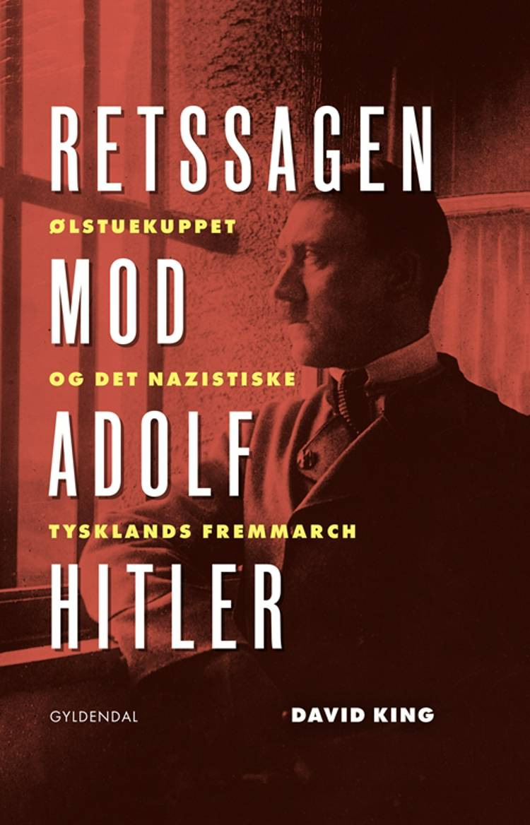 Retssagen mod Adolf Hitler af David King