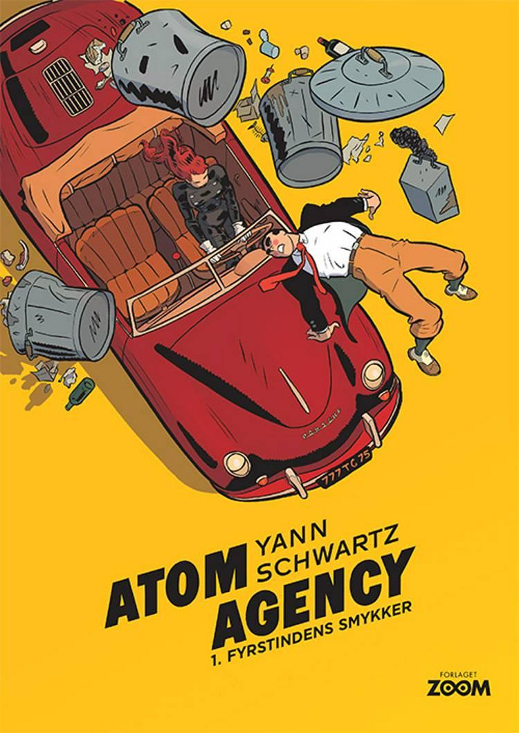 Atom Agency 1: Fyrstindens smykker af Yann og Schwartz