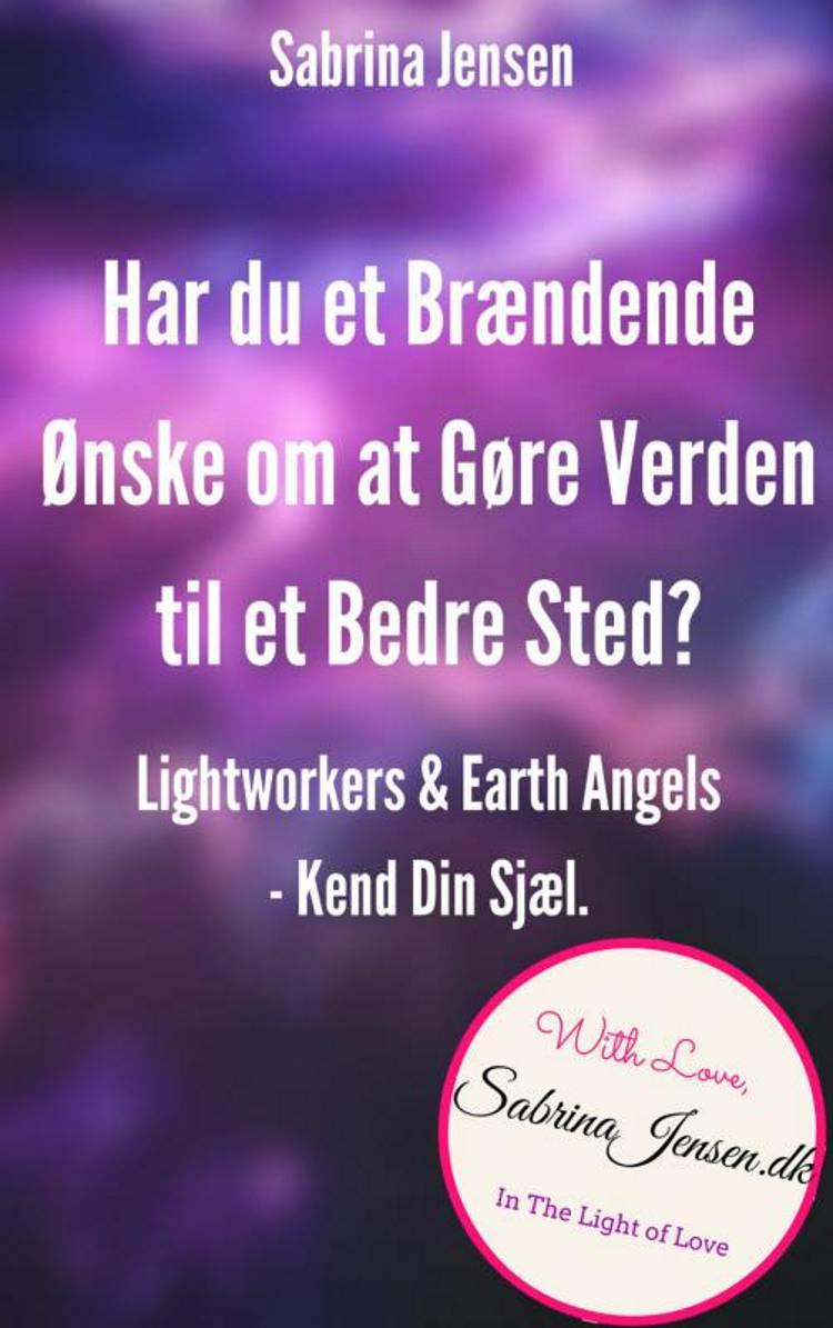 Lightworkers og Earth Angels af Sabrina Jensen