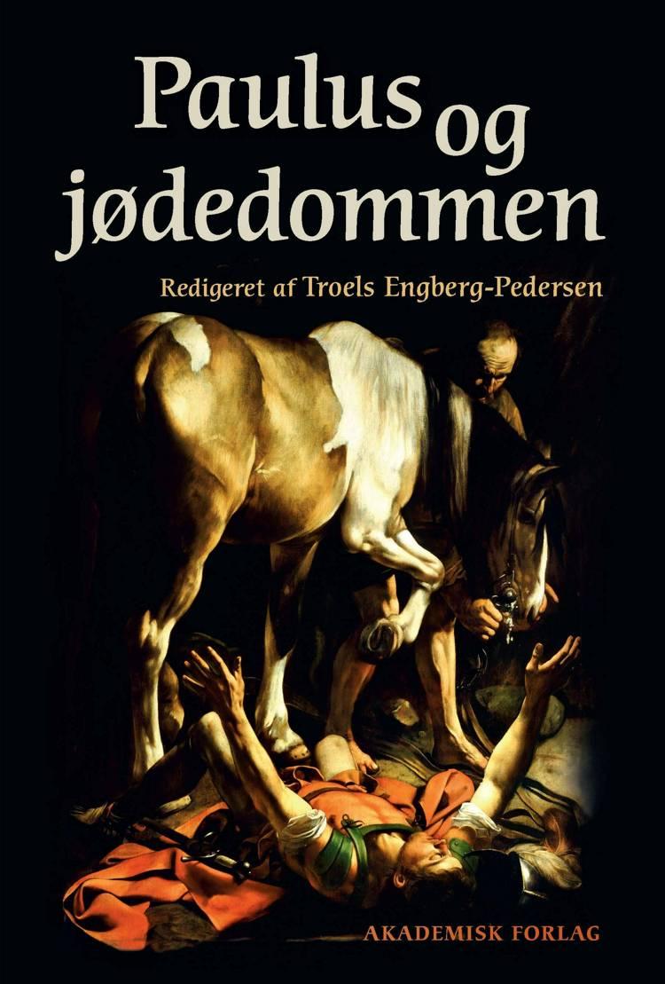 Paulus og jødedommen af Troels Engberg-Pedersen