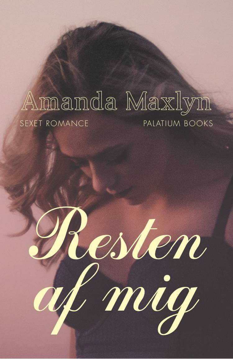 Resten af mig af Amanda Maxlyn