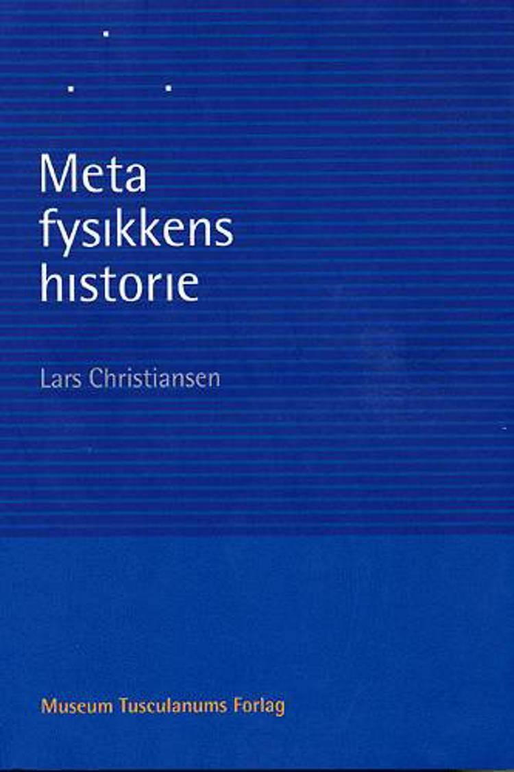 Metafysikkens historie af Lars Christiansen