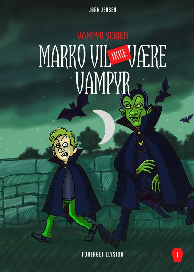 Marko vil IKKE være vampyr af Jørn Jensen