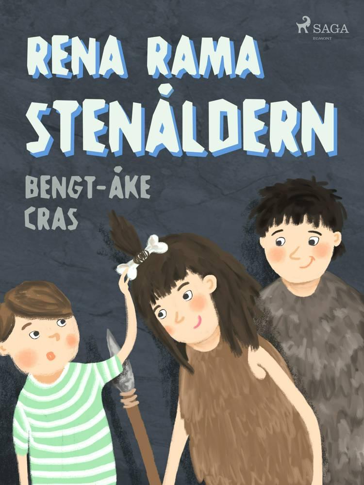 Rena rama stenåldern af Bengt-Åke Cras