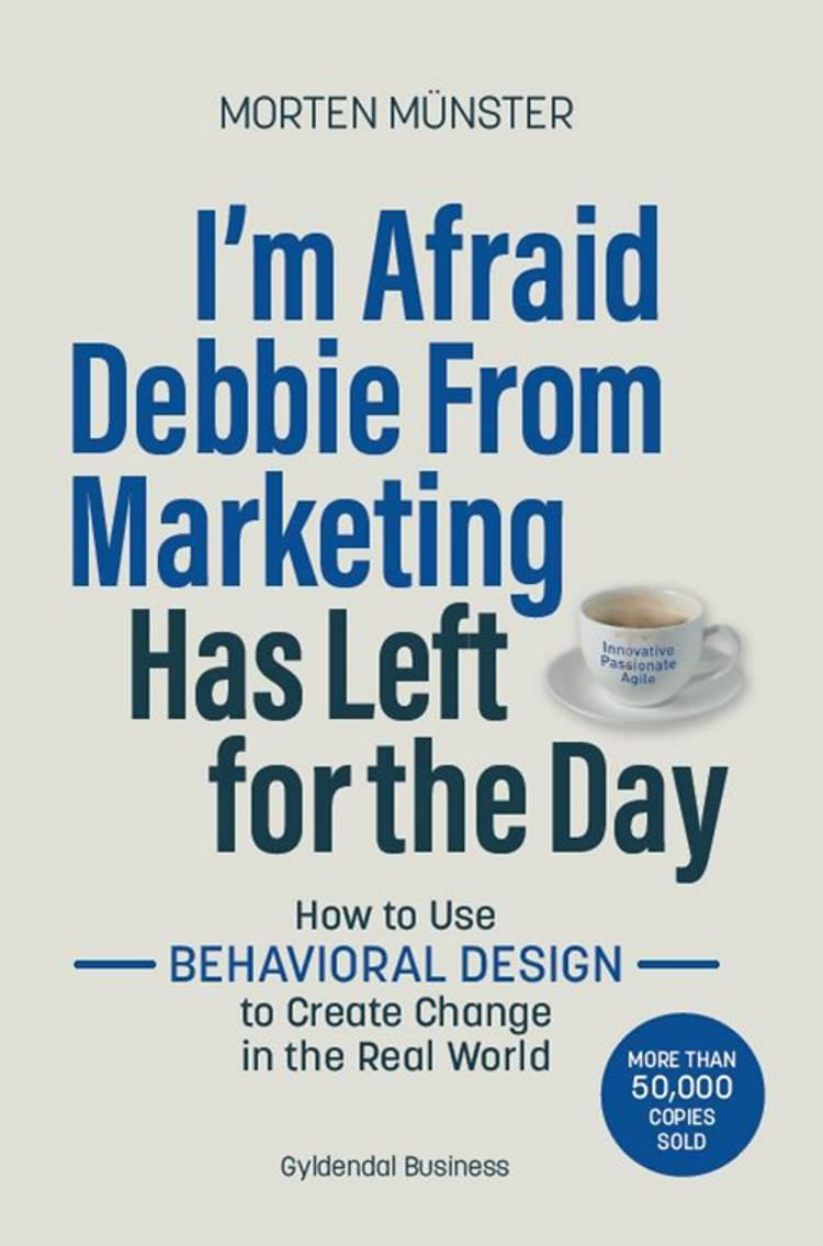 I'm Afraid Debbie From Marketing Has Left for the Day af Morten Münster