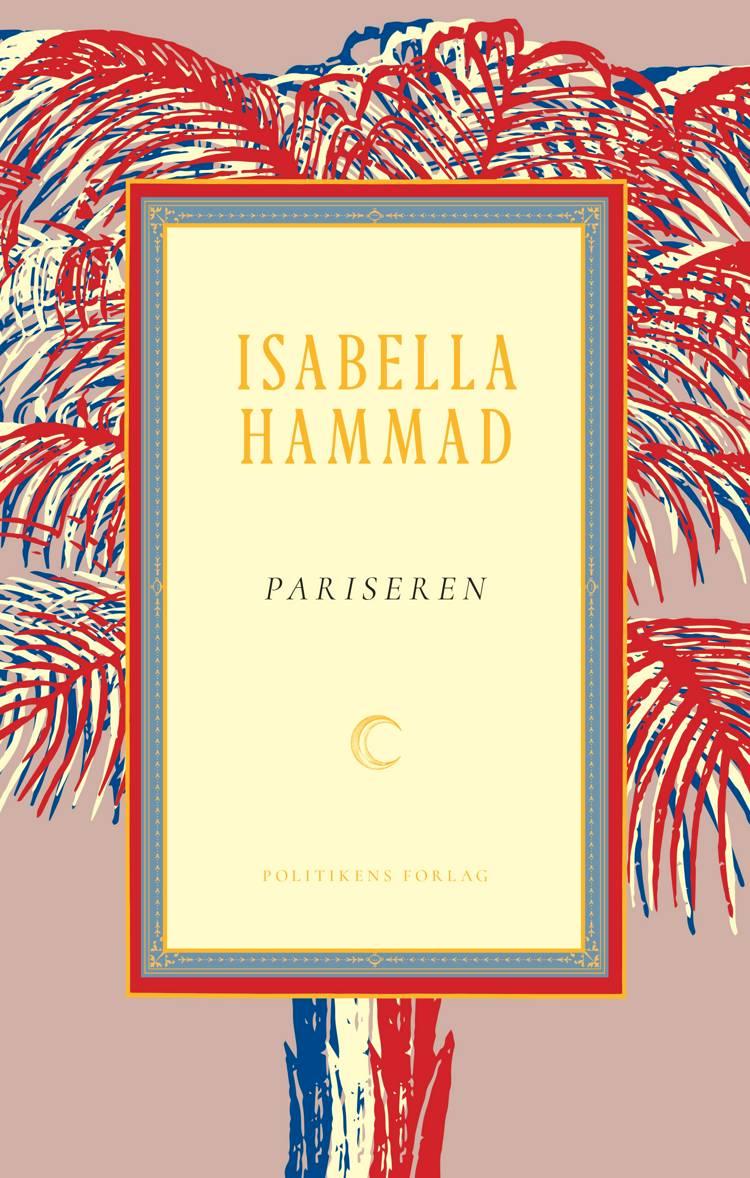 Pariseren af Isabella Hammad
