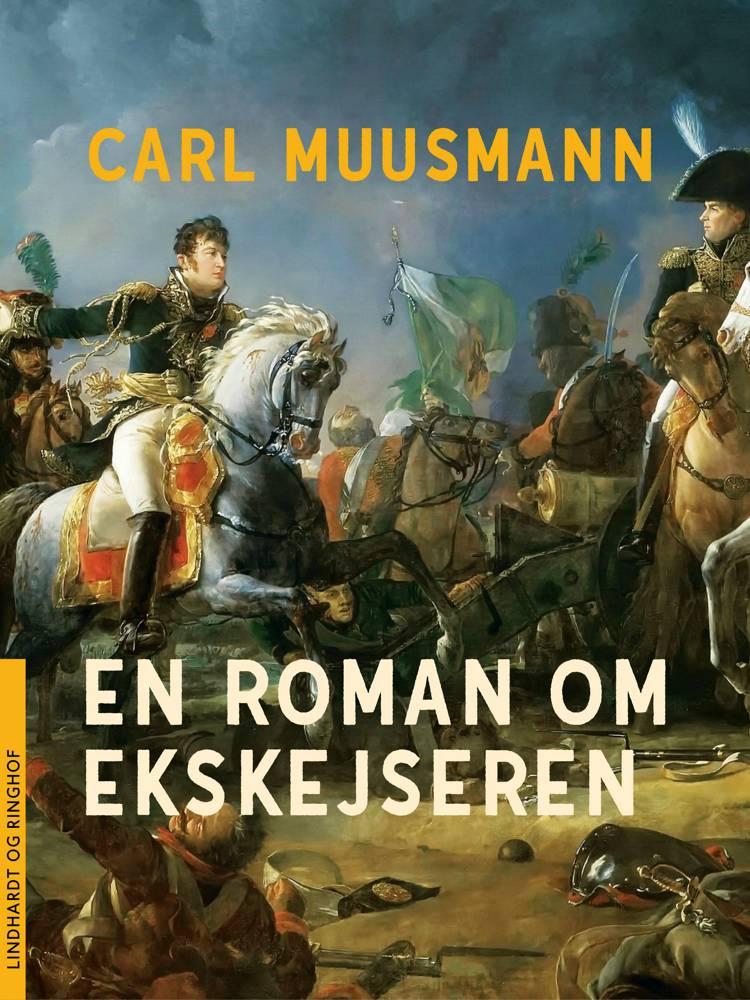 En roman om ekskejseren af Carl Muusmann