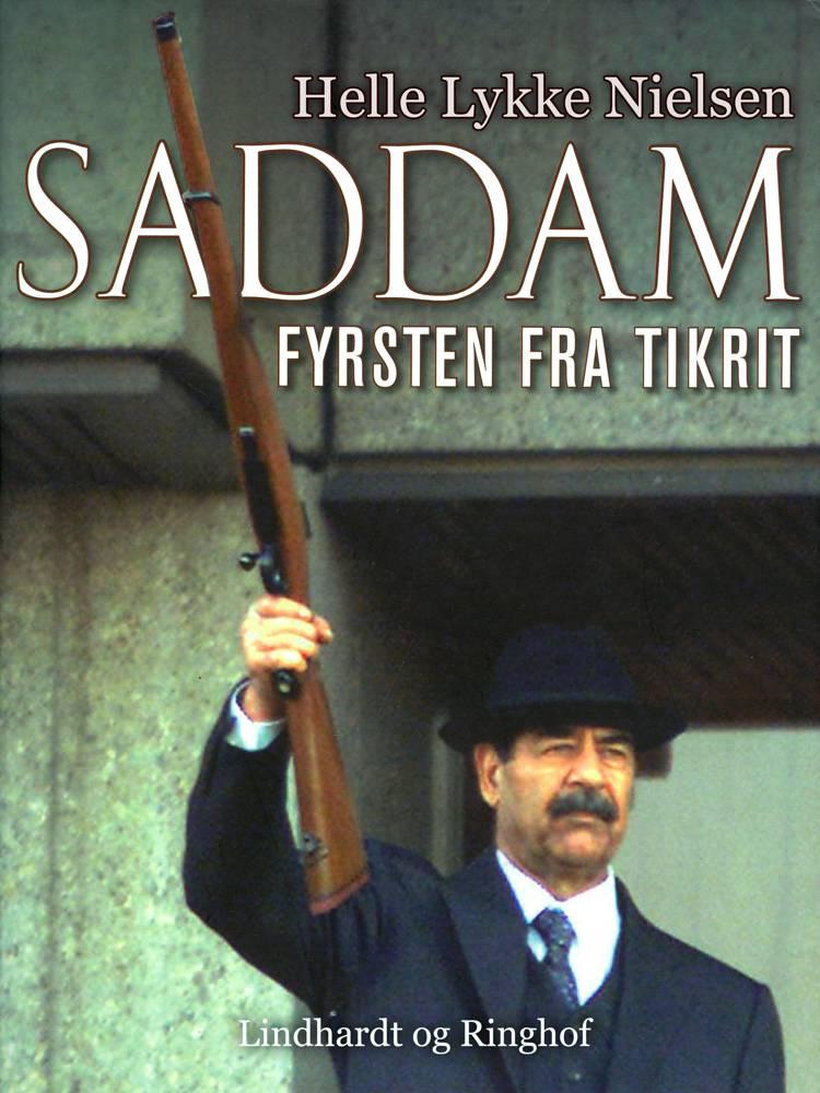 Saddam - fyrsten fra Tikrit af Helle Lykke Nielsen