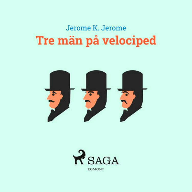 Tre män på velociped af Jerome K Jerome
