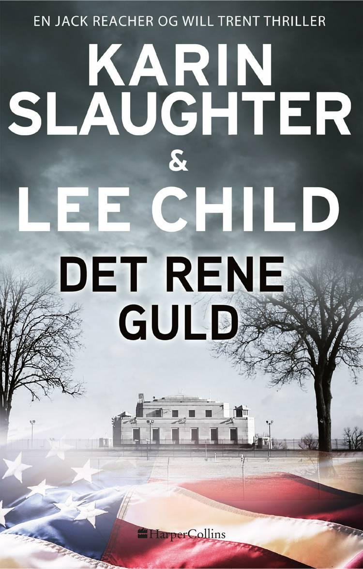 Det rene guld af Lee Child og Karin Slaughter