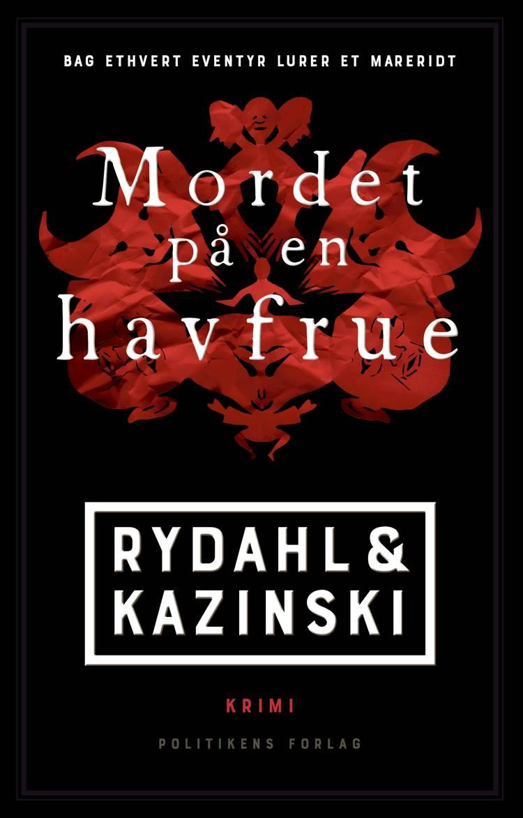 Mordet på en havfrue af Thomas Rydahl og A. J. Kazinski