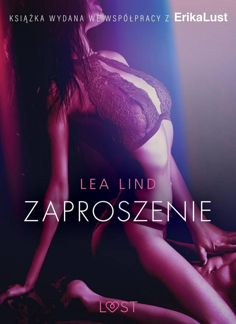 Zaproszenie - opowiadanie erotyczne af Lea Lind