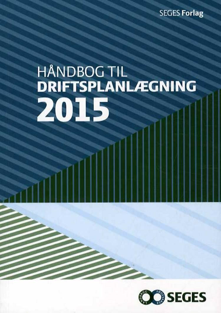 Håndbog for driftsplanlægning af Landscentret, Karen Jørgensen og Dansk Landsbrugsrådgivning