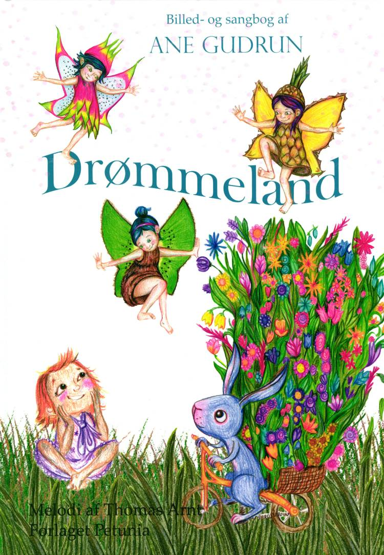 Drømmeland af Ane Gudrun og Komponist Thomas Arnt