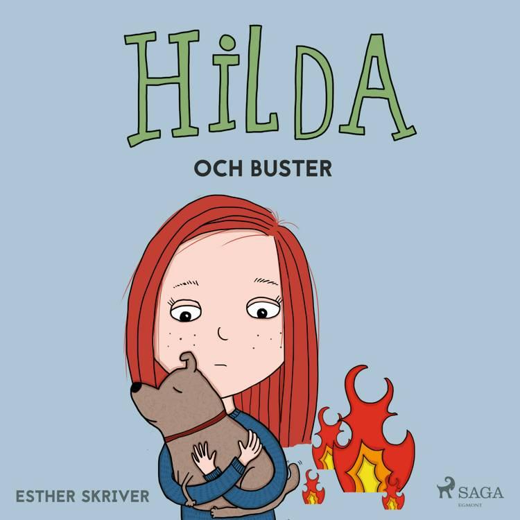 Hilda och Buster af Esther Skriver