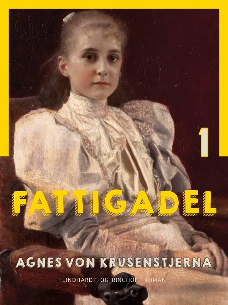 Fattigadel af Agnes Von Krusenstjerna