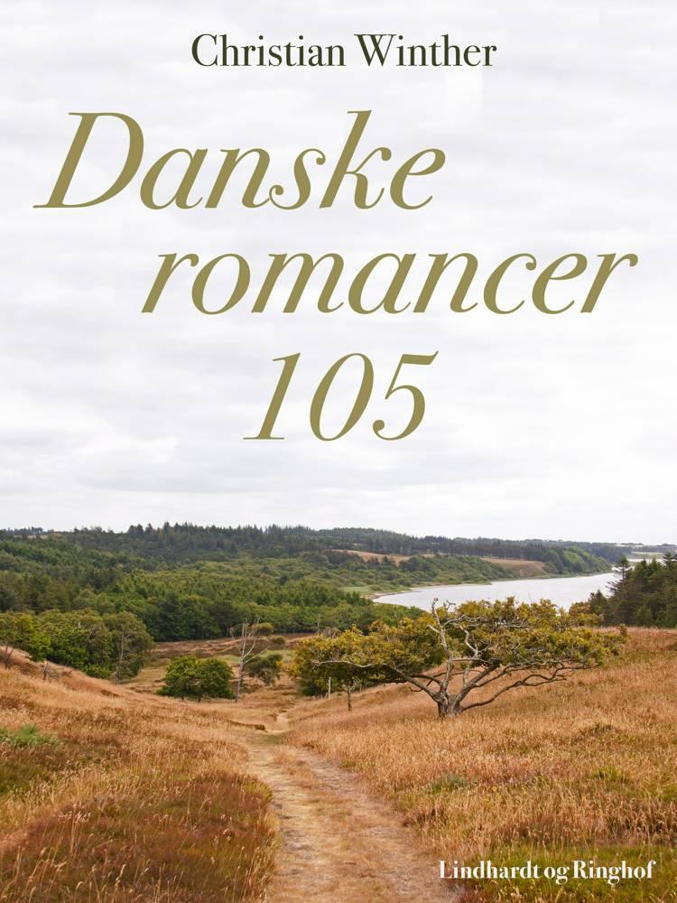 Danske romancer. 105 af Christian Winther