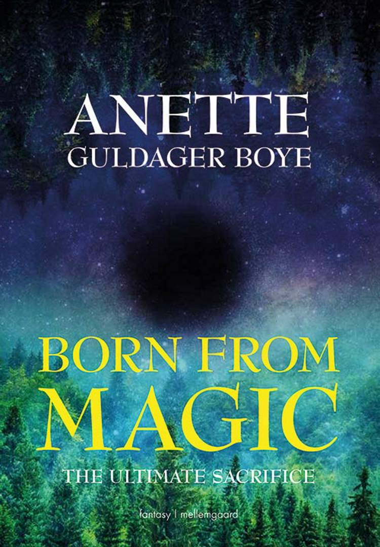 Born from Magic af Anette Guldager Boye