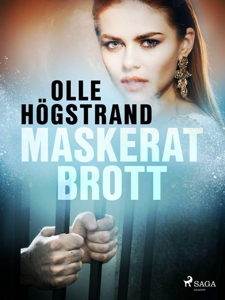 Maskerat brott af Olle Högstrand