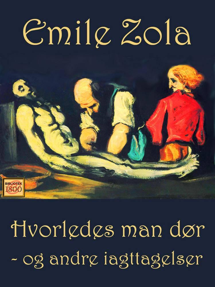 Hvorledes man dør af Émile Zola