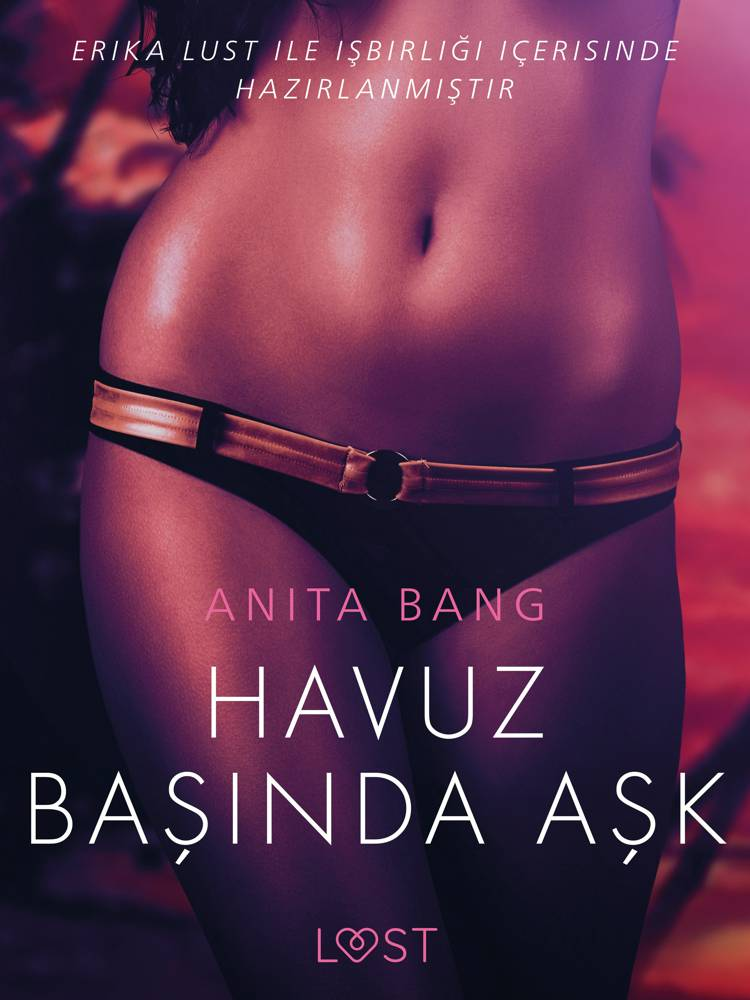 Havuz Başında Aşk - Erotik öykü af Anita Bang