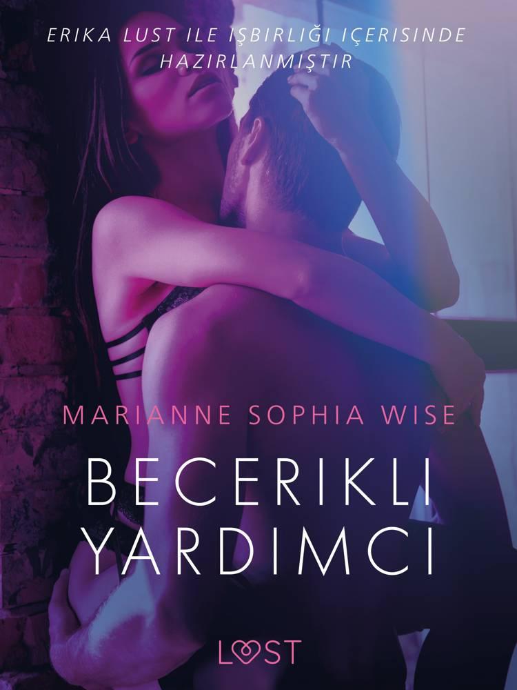 Becerikli Yardımcı - Erotik öykü af Marianne Sophia Wise