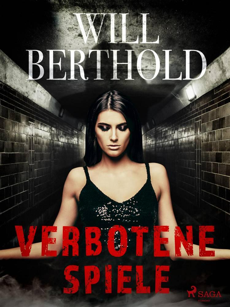 Verbotene Spiele af Will Berthold