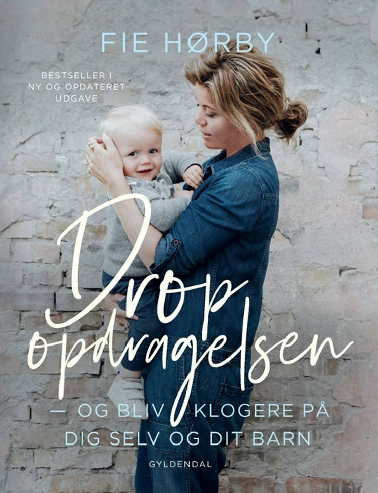 Drop opdragelsen! af Fie Hørby