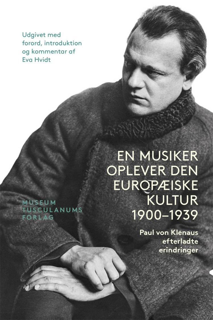 En Musiker oplever den europæiske Kultur 1900 - 1939