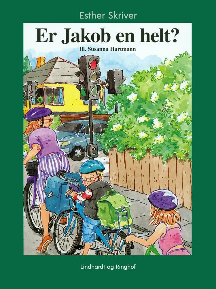 Er Jakob en helt? af Esther Skriver